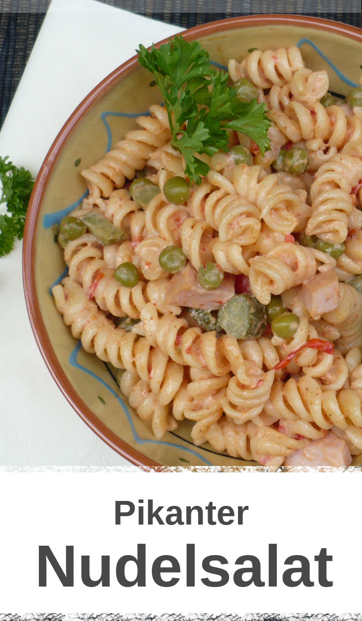 Nudelsalat pikant, lecker zubereitet und ideal als Beilage zu Fleisch
