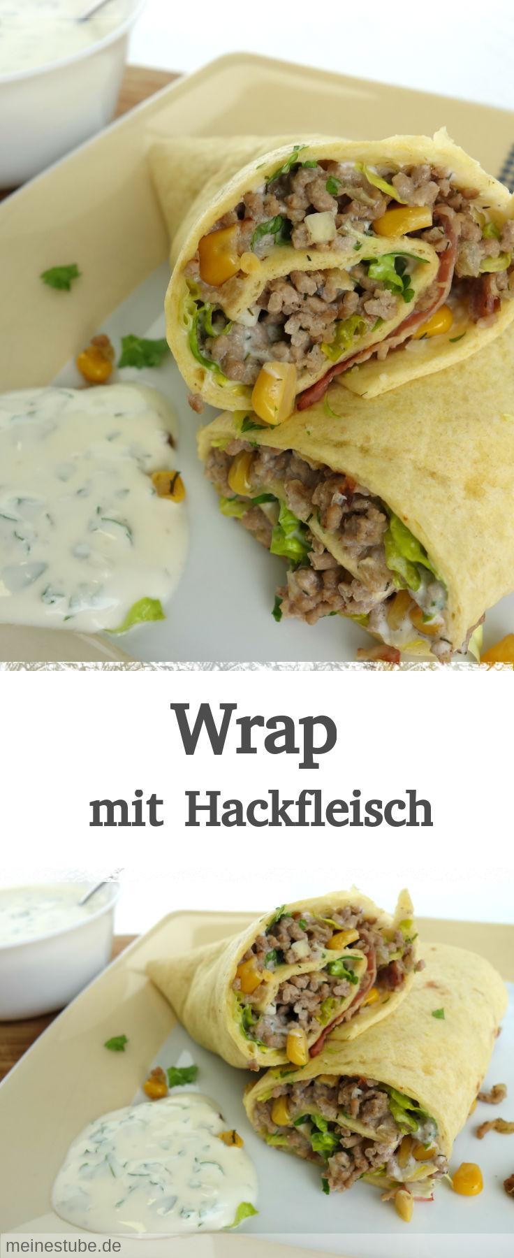 Rezept für Wrap mit Hackfleischfüllung, Salat, Speck und Mais. Dazu leckeren Knoblauch-Dip. Schmeckt der ganzen Familie. Als Snack oder zum Mittagessen.
