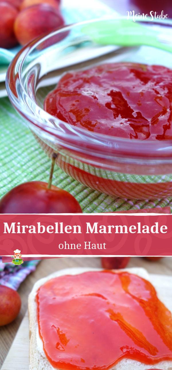 Rezept für Marmelade aus roten Mirabellen. Leckerer Brotaufstrich für die ganze Familie.