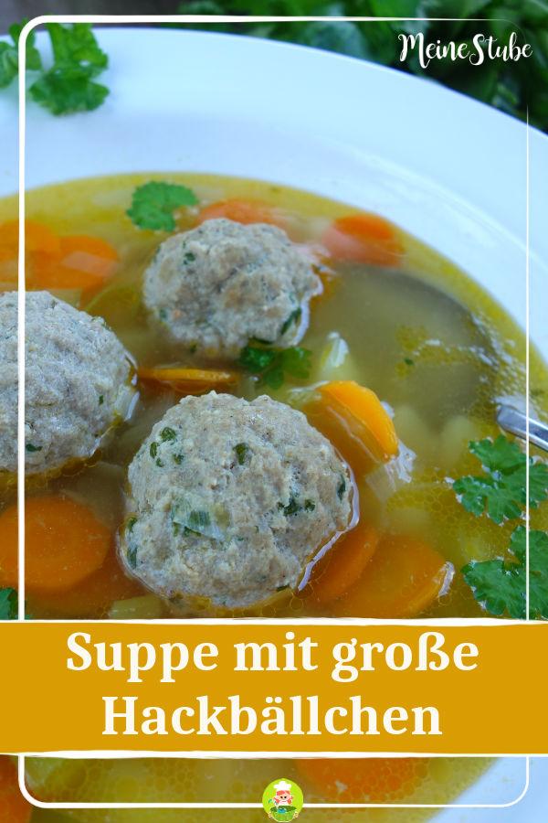 Rezept für leckere Suppe mit Hackbällchen für die ganze Familie.