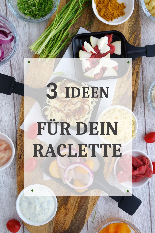 3 Raclette-Ideen für das Raclette