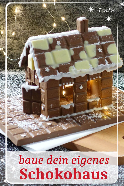 Anleitung für ein Schokohaus aus Schokoladentafeln