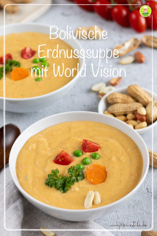 Erdnusssuppe mit World Vision Patenschaft, meinestube