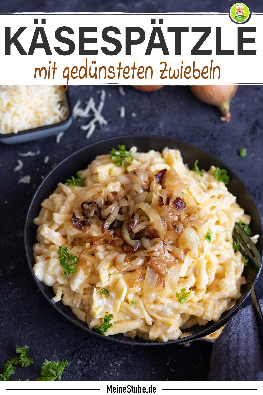 Rezept für Käsespätzle mit Zwiebeln von meinestube